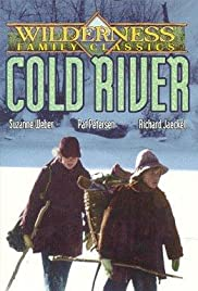 Cold River (1982) Poster - Movie Forum, Cast, Reviews