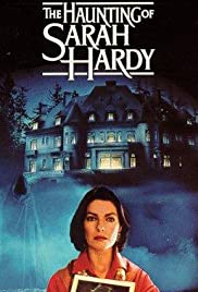 The Haunting of Sarah Hardy (1989) Poster - Movie Forum, Cast, Reviews