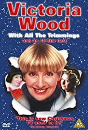 Victoria Wood: With All the Trimmings (2000) Poster - TV Show Forum, Cast, Reviews