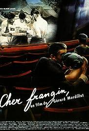 Cher frangin Poster