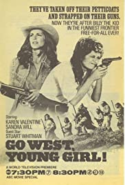 Go West, Young Girl Poster