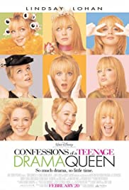 Confessions of a Teenage Drama Queen (2004) Poster - Movie Forum, Cast, Reviews