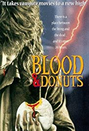 Blood & Donuts (1995) Poster - Movie Forum, Cast, Reviews