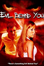 Evil Behind You (2006) Poster - Movie Forum, Cast, Reviews