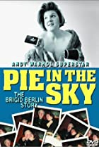 Image of Pie in the Sky: The Brigid Berlin Story