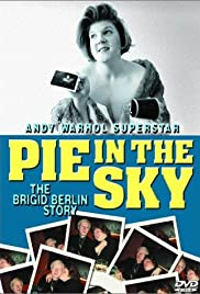 Pie in the Sky: The Brigid Berlin Story Poster