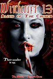 Witchcraft 13: Blood of the Chosen (2008) Poster - Movie Forum, Cast, Reviews