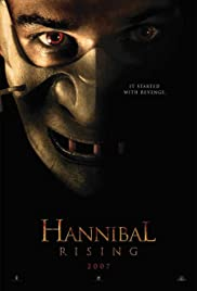 Hannibal Rising (2007) Poster - Movie Forum, Cast, Reviews