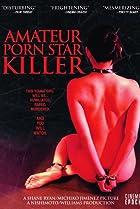 Image of Amateur Porn Star Killer
