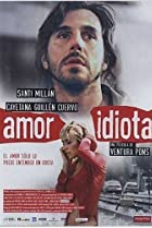 Image of Idiot Love