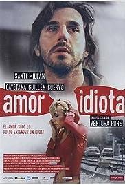 Idiot Love Poster