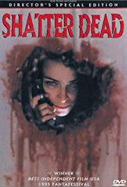 Shatter Dead(1994) Poster - Movie Forum, Cast, Reviews