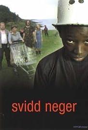 Svidd neger(2003) Poster - Movie Forum, Cast, Reviews