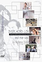 Displaced Love