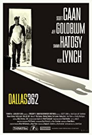 Dallas 362 (2003) Poster - Movie Forum, Cast, Reviews