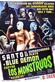 Santo and Blue Demon Against the Monsters (1970) Poster - Movie Forum, Cast, Reviews