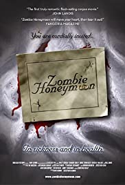 Zombie Honeymoon (2004) Poster - Movie Forum, Cast, Reviews