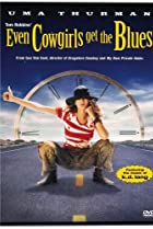 Even Cowgirls Get the Blues (1993) Poster