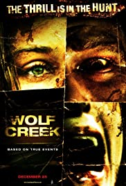 Wolf Creek (2005) Poster - Movie Forum, Cast, Reviews