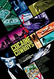 Cocaine Cowboys Poster