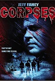 Corpses (2004) Poster - Movie Forum, Cast, Reviews