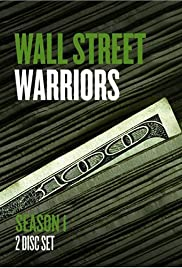 Wall Street Warriors Poster - TV Show Forum, Cast, Reviews