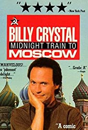 Billy Crystal: Midnight Train to Moscow Poster