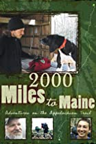 Image of 2000 Miles to Maine: Adventures on the Appalachian Trail