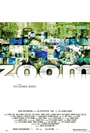Zoom - It's Always About Getting Closer Poster