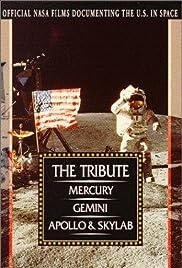 The Tribute: Mercury, Gemini, Apollo & Skylab Poster