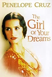 The Girl of Your Dreams Poster