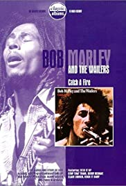 Bob Marley & the Wailers: Catch a Fire Poster - Movie Forum, Cast, Reviews