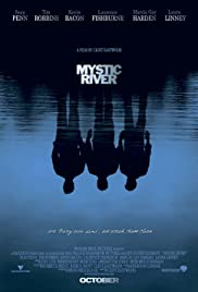 Mystic River (2003) Poster - Movie Forum, Cast, Reviews