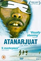 Atanarjuat: The Fast Runner (2001) Poster