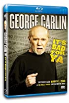 Image of George Carlin... It's Bad for Ya!