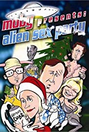 Alien Sex Party (2003) Poster - Movie Forum, Cast, Reviews