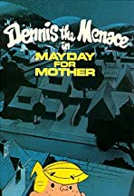 Dennis the Menace in Mayday for Mother