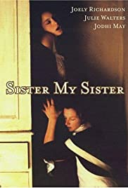 Sister My Sister (1994) Poster - Movie Forum, Cast, Reviews