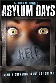 Asylum Days (2001) Poster - Movie Forum, Cast, Reviews
