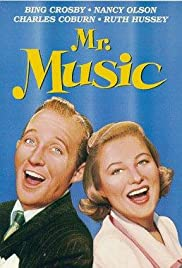 Mr. Music (1950) Poster - Movie Forum, Cast, Reviews