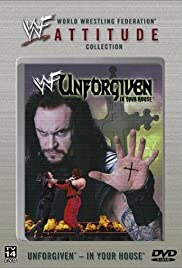 WWF Unforgiven (1998) Poster - TV Show Forum, Cast, Reviews
