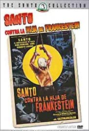 Santo vs. la hija de Frankestein(1972) Poster - Movie Forum, Cast, Reviews