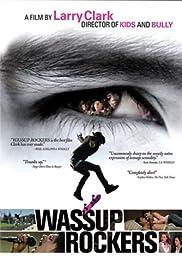 Wassup Rockers Poster