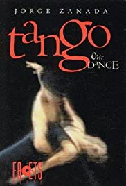 Tango, Our Dance Poster