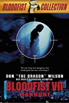 Image of Bloodfist VII: Manhunt