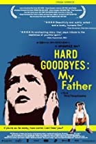 Image of Hard Goodbyes: My Father
