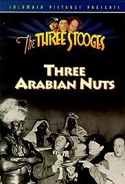 Three Arabian Nuts Poster