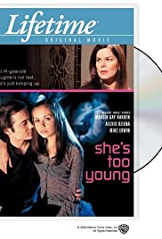 She's Too Young (2004) Poster - Movie Forum, Cast, Reviews