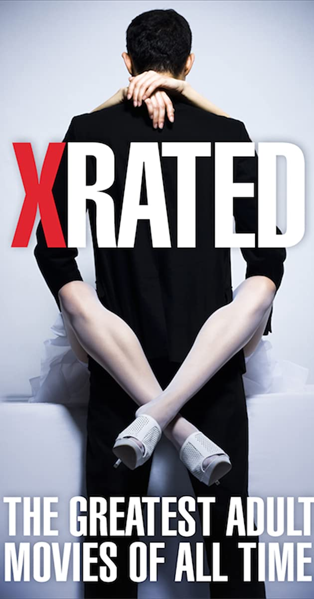 X-Rated The Greatest Adult Movies Of All Time 2015 - Imdb-6559
