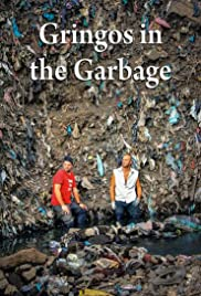 Gringos in the Garbage Poster